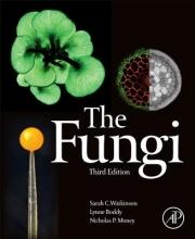 Sarah C. Watkinson,   Nicholas P. Money,   Lynne Boddy The Fungi