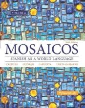 De Castells, Matilde Olivella Mosaicos + MySpanishLab With Pearson Etext Access Card, One-semester Access