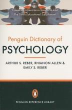 Arthur S. Reber,   Rhianon Allen,   Emily S. Reber The Penguin Dictionary of Psychology (4th Edition)