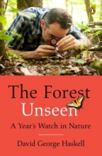 Haskell, David George The Forest Unseen