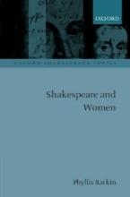 Rackin, Phyllis Shakespeare and Women