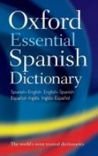 Oxford Dictionaries Oxford Essential Spanish Dictionary