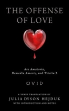 Ovid The Offense of Love