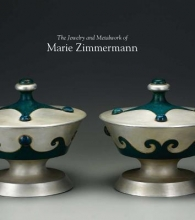 Barnes, Bruce The Jewelry and Metalwork of Marie Zimmermann
