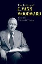 O`brien, Michael The Letters of C. Vann Woodward