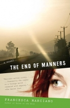 Marciano, Francesca The End of Manners