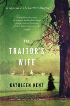 Kent, Kathleen The Traitor`s Wife