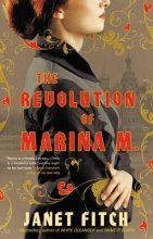 Fitch, Janet The Revolution of Marina M.