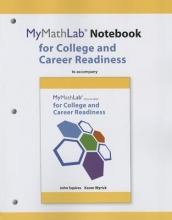 John Squires,   Karen Wyrick MyLab Math Notebook for Squires/Wyrick College and Career Readiness