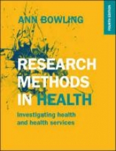 Ann Bowling Research Methods in Health: Investigating Health and Health Services