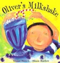 Bartlett, Alison Oliver`s Milkshake