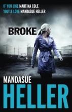 Heller, Mandasue Broke