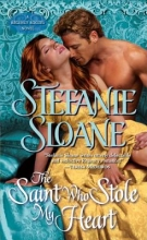 Sloane, Stefanie The Saint Who Stole My Heart