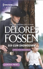 Fossen, Delores Six-Gun Showdown