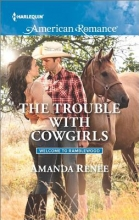Renee, Amanda The Trouble with Cowgirls