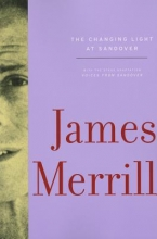 Merrill, James The Changing Light at Sandover