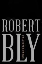 Bly, Robert Collected Poems
