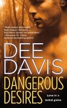 Davis, Dee Dangerous Desires