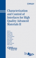 Ewsuk, Kevin Characterization and Control of Interfaces for High Quality Advanced Materials II