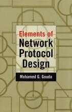 Gouda, Mohamed G. Elements of Network Protocol Design