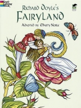 Richard Doyle Richard Doyle`s Fairyland Coloring Book