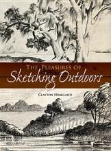Clayton Hoagland Pleasures of Sketching Outdoors