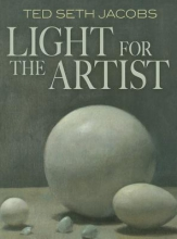 Jacobs, Ted Seth Light for the Artist