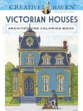Albert G. Smith Creative Haven Victorian Houses Architecture Coloring Book