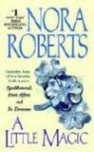 Roberts, Nora A Little Magic