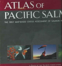 Xanthippe Augerot Atlas of Pacific Salmon