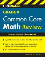 Luna McCune, Sandra Cliffsnotes Grade 8 Common Core Math Review
