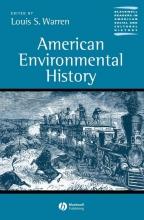 Warren, Louis S. American Environmental History