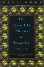 Self, Will The Quantity Theory of Insanity