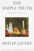 Levine, Philip The Simple Truth