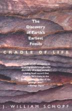 J. William Schopf Cradle of Life