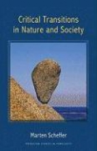 Marten Scheffer Critical Transitions in Nature and Society