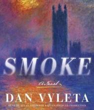 Vyleta, Dan Smoke