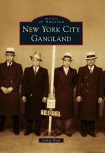 Nash, Arthur New York City Gangland