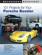 Wayne Dempsy 101 Projects for Your Porsche Boxster