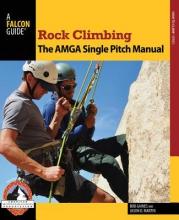 Gaines, Bob,   Martin, Jason D. Rock Climbing