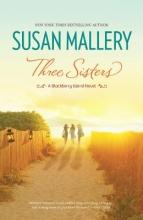 Mallery, Susan Three Sisters