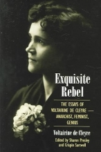 De Cleyre, Voltairine Exquisite Rebel