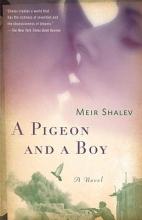 Shalev, Meir A Pigeon and a Boy