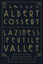 Cossery, Albert Laziness in the Fertile Valley