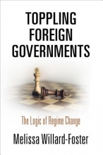 Melissa Willard-Foster Toppling Foreign Governments
