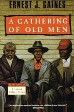 Gaines, Ernest J. A Gathering of Old Men
