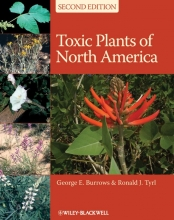 George E. Burrows,   Ronald J. Tyrl Toxic Plants of North America