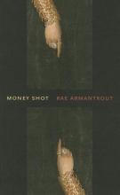 Armantrout, Rae Money Shot