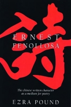 Fenollosa, E. Chinese Written Character