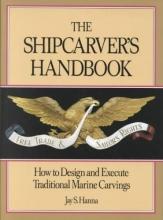 Hanna, Jay S. The Shipcarver`s Handbook